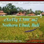 Exotic PROPERTY 1,500 m2 LAND FOR SALE IN Sentral Ubud TJUB488